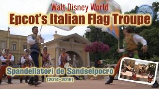 Spandellatori de sandselpocro (Epcots Italian Flag Throwing Troupe) 2015
