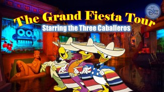 Gran Fiesta Tour Starring The Three Caballeros SamsDisneyDiary Sam's Disney Diary