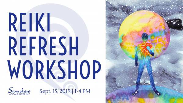 Reiki I Refresh Workshop Samskara Yoga Dulles Sterling Ashburn Loudoun