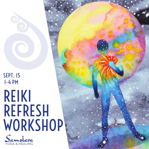 Reiki I Refresh Workshop Samskara Yoga Dulles Sterling Ashburn Loudoun