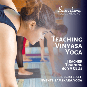 Teaching Vinyasa Yoga Slow flow power yoga
