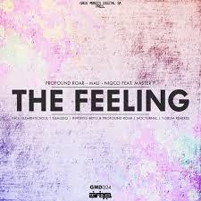 Profound Roar x Mali x Niqco & Master P – The Feeling (The Remixes)samsonghiphop
