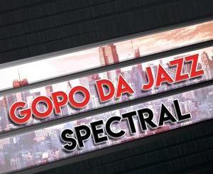 Gopo Da Jazz – Spectral [EP]samsonghiphop