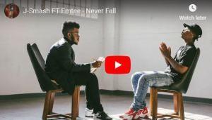 J-Smash FT Emtee – Never Fall (VIDEO)samsonghiphop