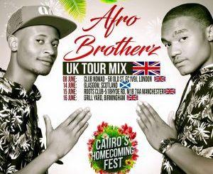 Afro Brotherz – UK Tour Mix(Audio download)