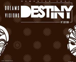 Demented Soul – Dreams,Visions & Destiny (14th Edition)(Audio download)samsonghiphop