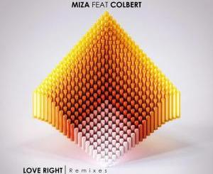 Miza, Colbert – Love Right (Remixes)[EP]
