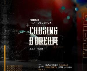 MoIsh Ft. Decency – Chasing A Dream (SoulLab Vocal Mix)