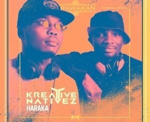 Kreative Nativez – Haraka(Audio)