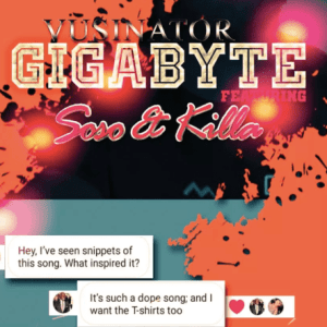 Vusinator – Gigabyte Ft. Soso & Killa(Audio)