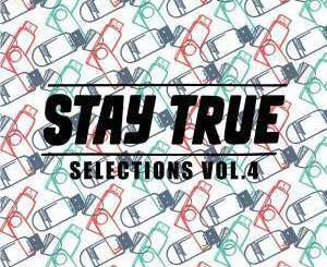 Kid Fonque – Stay True Selections Vol 4 (EP)