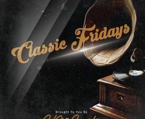 SK95 – Classic Fridays [EP]