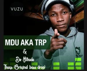 Mdu a.k.a Trp – Drumpie [Audio]