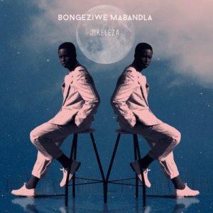 Bongeziwe Mabandla – Jikeleza [Audio]