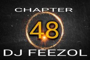 DJ FeezoL – Chapter 48 2019 (The Yanos) (Audio)