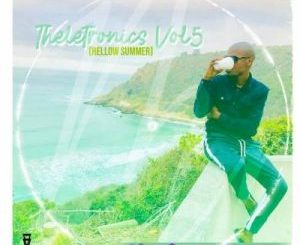 Mr Thela – Theletronics Vol. 5 (Hello Summer) (Audio)