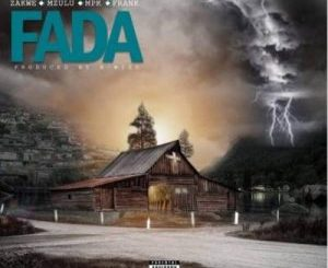 X-Wise – Fada Ft. Zakwe, Mpk, Frank & Mzulu [Audio]