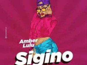 Amber Lulu – Sigino Ft. Mr LG [Audio]