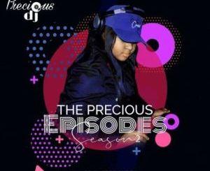Precious DJ – The Precious Episodes, Season 2 [Audio]