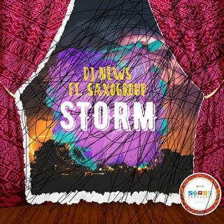 DJ News – Storm Ft. SaxoGroup (Original Mix)