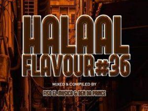 Fiso El Musica & Ben Da Prince – Halaal Flavour #036 Mix [Mixtape]