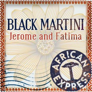 Jerome Sydenham & Fatima Njai – Black Martini (Original Mix)