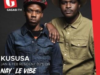 Kususa – Nay' Le Vibe Residency Mix [Audio]