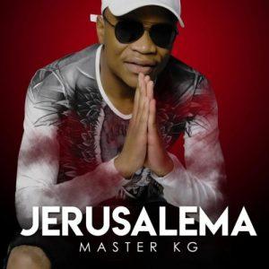 Master KG – Jerusalema [ALBUM]