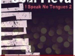 Soul Fleva – I Speak No Tongue, Pt. 2 [ALBUM]
