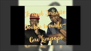 The Double Trouble – Gae Limpopo [Audio]