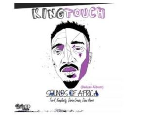 KingTouch – Sounds Of Africa (Deluxe)
