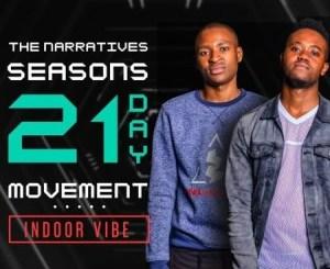 Deep Narratives – 21 Days Movement Mix (Indoor Vibe) (Audio)