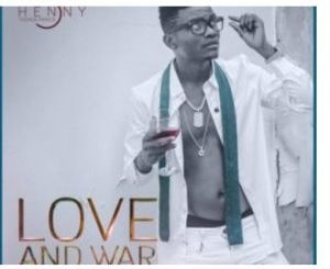 Henny C – Love and War [EP]