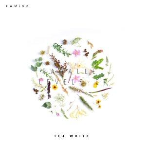 Tea White – Parallel Levels [EP]