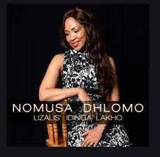 Nomusa Dhlomo – Lizalise Idinga Lakho