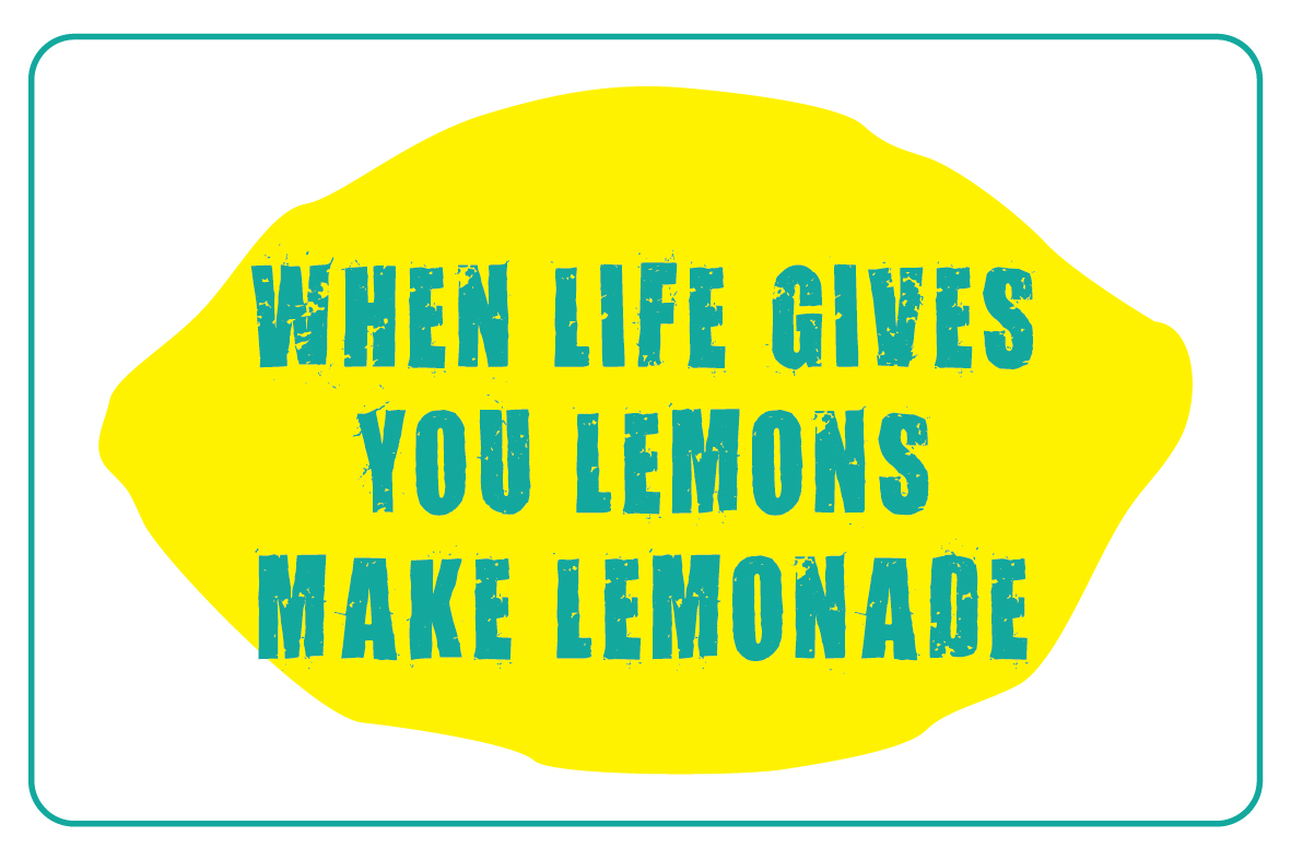 When Life Gives You Lemons... Eat Dog Food