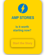 AMP Stories - Is it worth starting now
