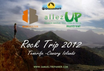 Rock Trip 2012 Video – Ténérife, Iles Canaries
