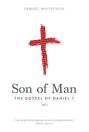 Son of Man: The Gospel of Daniel 7
