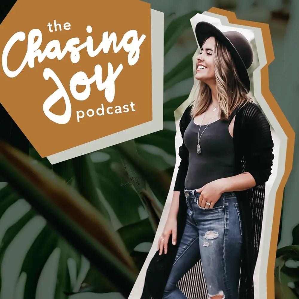 chasing joy podcast