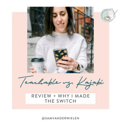Kajabi vs. Teachable: Review & Why I Made the Switch