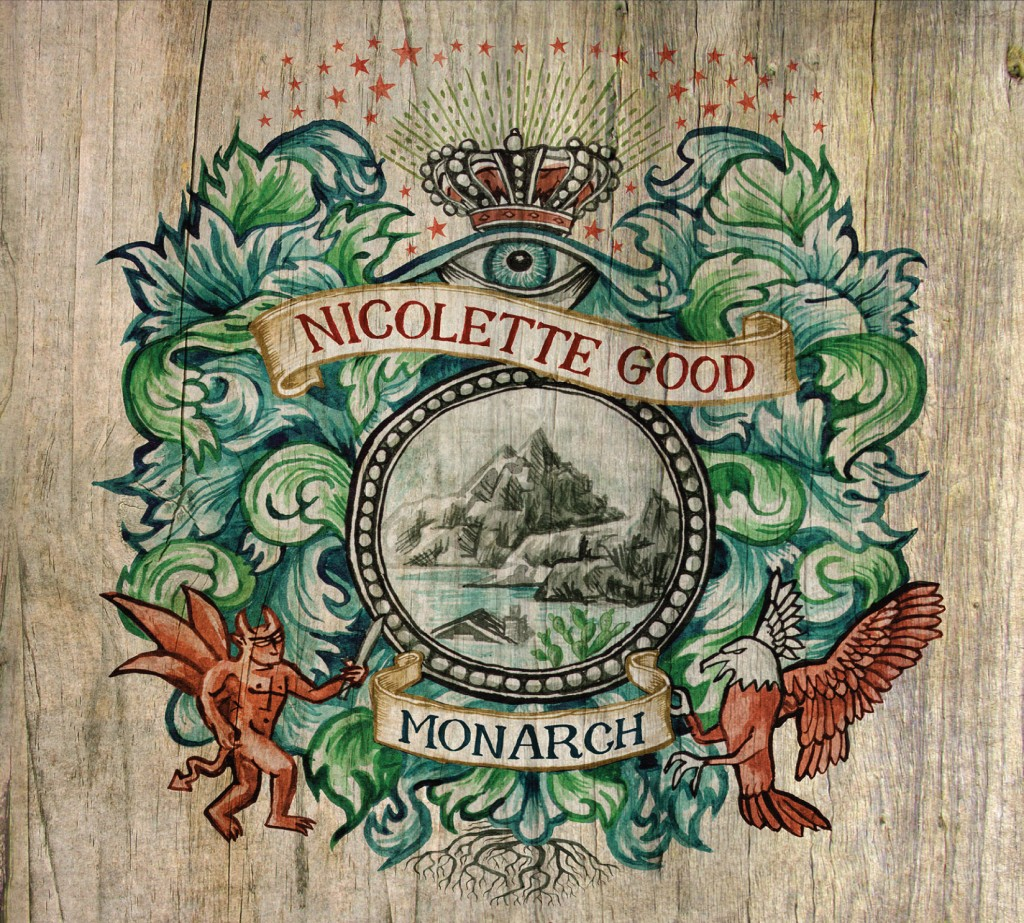 "Nicolette Good's album ""Monarch."""