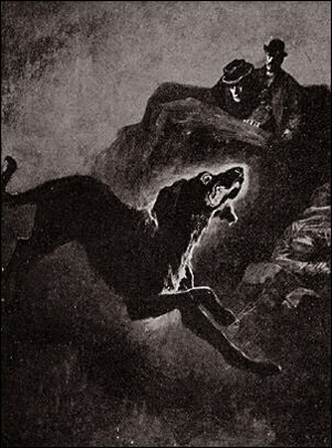 """From Sir Arthur Conan Doyle's Sherlock Holmes series, """"The Hound of the Baskervilles."""""""