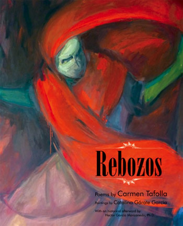 """""""Rebozos"""" words by Carmen Tafolla and paintings by Catalina Gárate Garcia. Publisher: Wings Press; Bilingual edition (November 1, 2012)."""