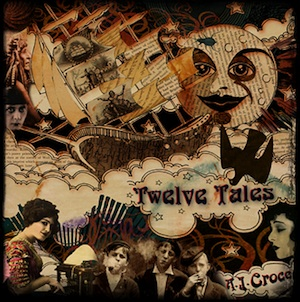 "A.J. Croce's 2014 album ""Twelve Tales."""