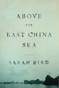Above the East China Sea is Austin novelist's ninth novel. It draws on her years as a military kid in both San Antonio and Okinawa.