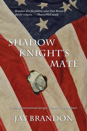 """""""Shadow Knight's Mate"""" by Jay Brandon. Publisher: Wings Press, Sept. 1, 2014. $16.95, 320 pages."""