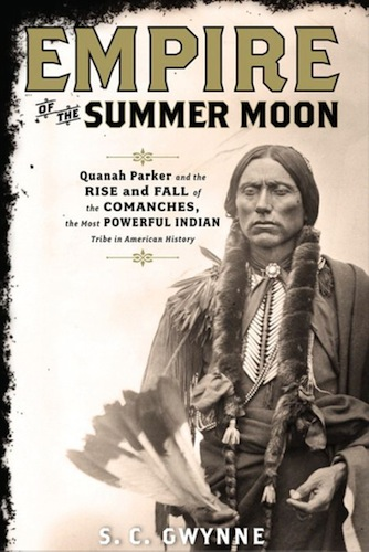 """Cover of """"Empire of the Summer Moon,"""" by S.C. Gwynne. Publisher: Scribner, 2011."""