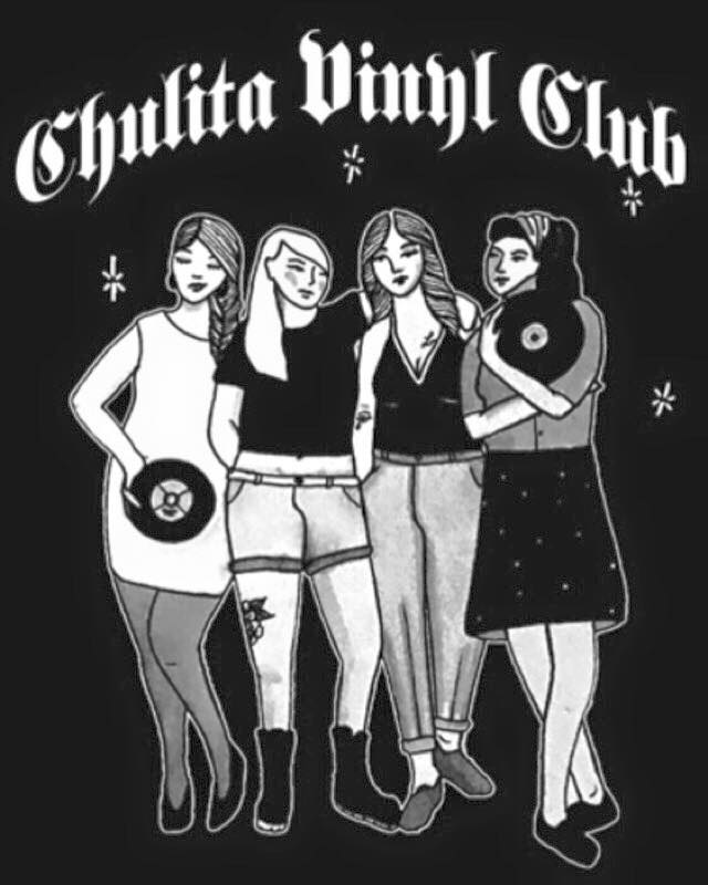 Graphic courtesy of Chulita Vinyl Club. For more information on how to join, contact chulitavinylclub@gmail.com.