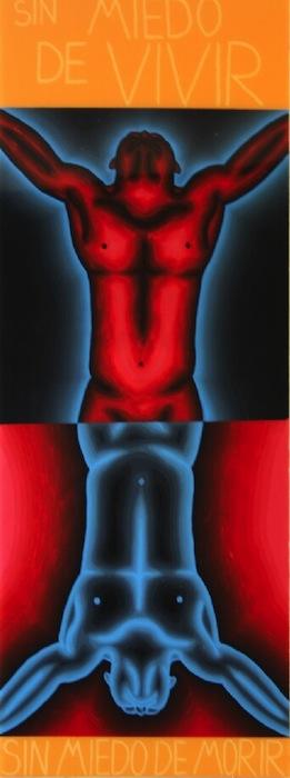 Sin Miedo de Vivir, Sin Miedo de Morir (Without Fear of Living, Without Fear of Dying), 2009, acrylic on Plexiglas by Jose Fidel Sotelo.